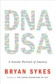 DNA USA. a genetic portrait of America.
