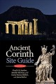 Ancient Corinth : Site Guide (7th Ed.)