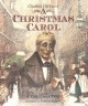 The annotated Christmas carol : a Christmas carol in prose.