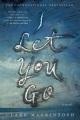 I let you go.