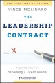 The leadership contract : the fine print to becoming an accountable leader.