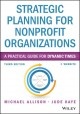 Nonprofit strategic planning : leveraging Sarbanes-Oxley best practices.