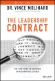 The leadership contract field guide : the personal roadmap to becoming a truly accountable leader.
