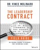 The leadership contract : the fine print to becoming a great leader.