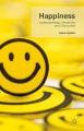 Happiness : personhood, community, purpose.
