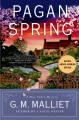 Pagan spring. [electronic resource] : Max Tudor Series, Book 3.