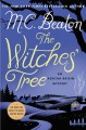 The witches' tree. [large print] : an Agatha Raisin mystery.