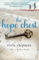 The hope chest. [large print] : a novel.