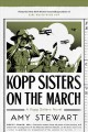 Kopp sisters on the march.