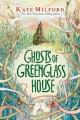 Greenglass House.