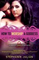 How to worship a goddess. [electronic resource]
