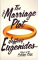 The marriage plot.