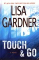 Touch & go : a novel.