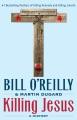 Killing Jesus. a history.