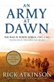An army at dawn: the war in north africa, 1942-1943. [electronic resource] : The Liberation Trilogy, Book 1.