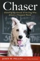 The secret history of kindness : learning from how dogs learn.