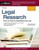 Legal research : how to find & understand the law.