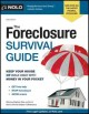 The foreclosure survival guide : keep your house or walk away with money in your pocket.
