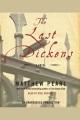 The last Dickens : a novel.