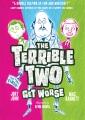 The terrible two go wild.
