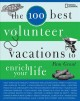 The 100 best affordable vacations. [electronic resource].