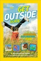 Ultimate explorer guide : explore, discover, and create your own adventures with real National Geographic explorers.