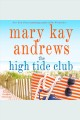The High Tide Club. [electronic resource]