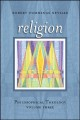 Religion. [electronic resource]: What It Is, How It Works, and Why It Matters.