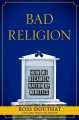 Getting religion : faith, culture, politics, from the age of Eisenhower to the era of Obama.