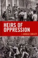 Heirs of Oppression. [electronic resource]: Racism and Reparations.