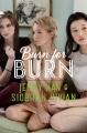 Burn for Burn. [electronic resource]