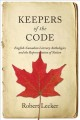 Keepers of the code. [electronic resource] : English-Canadian literary anthologies and the representation of nation.