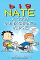 Big Nate: What's a Little Noogie Between Friends? [electronic resource] :