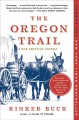 The Oregon Trail : a new American journey. [large print]