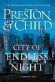 City of endless night. a Pendergast novel.