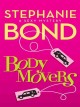 Body Movers: 2 Bodies for the Price of 1. [electronic resource] :