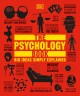 The psychology book : from shamanism to cutting-edge neuroscience, 250 milestones in the history of psychology.