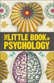 How psychology works : applied psychology visually explained.