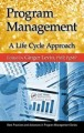 Implementing program management : templates and forms aligned with the Standard for program management, second edition (2008)