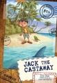 Jack the castaway.