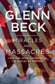Miracles and massacres. [compact disc] : true and untold stories of the making of America.