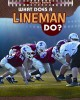 What does a linebacker do?