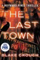 The last town.