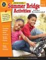 Summer bridge activities®, grades 6 - 7. [electronic resource].