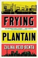 Frying plantain : stories.