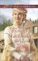 Frontier matchmaker bride.