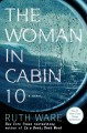 The woman in cabin 10.