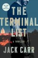 The terminal list. [compact disc] : a thriller.