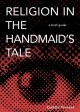 Women's issues in Margaret Atwood's The handmaid's tale.