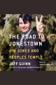 The Road to Jonestown. [electronic resource]